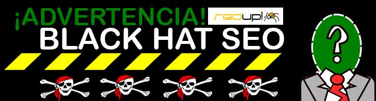 Black Hat Seo peligroso.