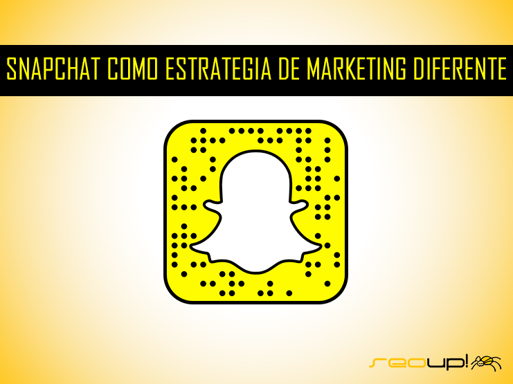 Snapchat: Una estrategia de marketing online diferente.