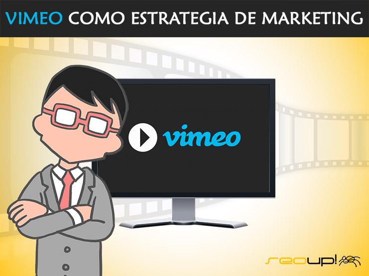 Vimeo como estrategia de marketing.