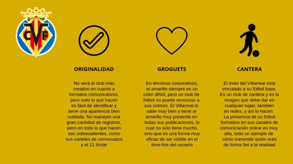 La imagen como club está muy bien reflejada en las redes sociales del Villarreal CF.